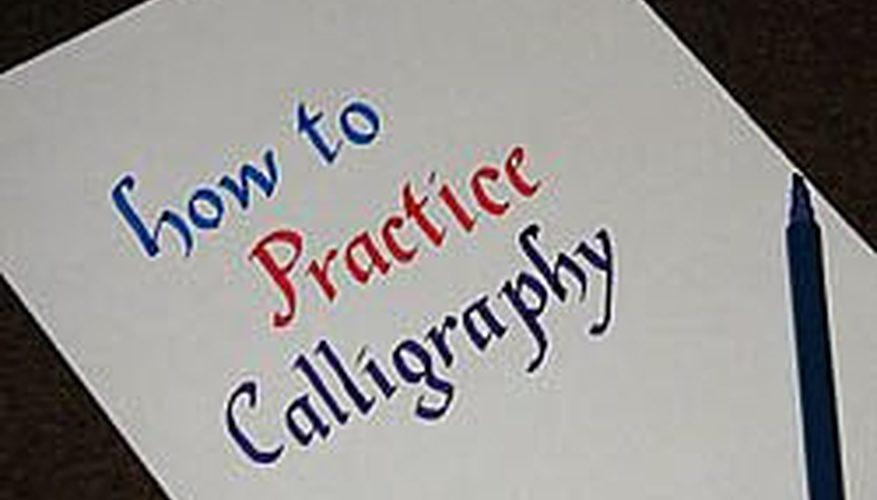 Cómo practicar la caligrafía