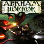 Reglas del juego Arkham Horror