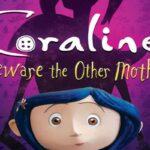 Coraline: Cuidado con las reglas del juego de otras madres