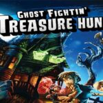 Reglas del juego Ghost Fightin 'Treasure Hunters