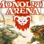 Reglas del juego Monolith Arena