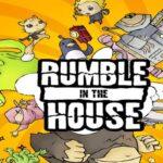 Reglas del juego Rumble in the House