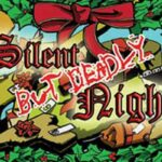 Reglas del juego Silent But Deadly Night