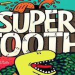 Reglas del juego Super Tooth