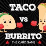 Reglas del juego Taco vs.Burrito