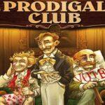Reglas del juego de The Prodigals Club