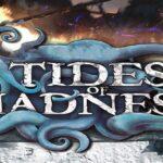 Reglas del juego Tides of Madness