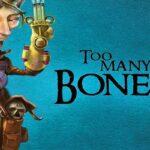 Reglas del juego Too Many Bones