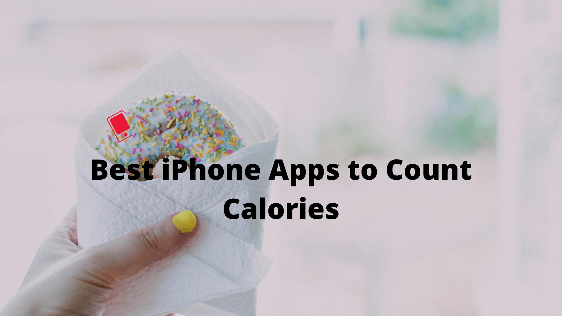 Las mejores aplicaciones de iPhone para contador de calorías