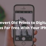 Cómo convertir impresiones antiguas en fotos digitales de forma gratuita usando su iPhone