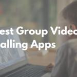 Distanciamiento social: las mejores aplicaciones para videollamadas y reuniones grupales