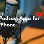 Las mejores aplicaciones de podcasts para iPhone