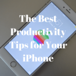 Los mejores consejos de productividad para tu iPhone